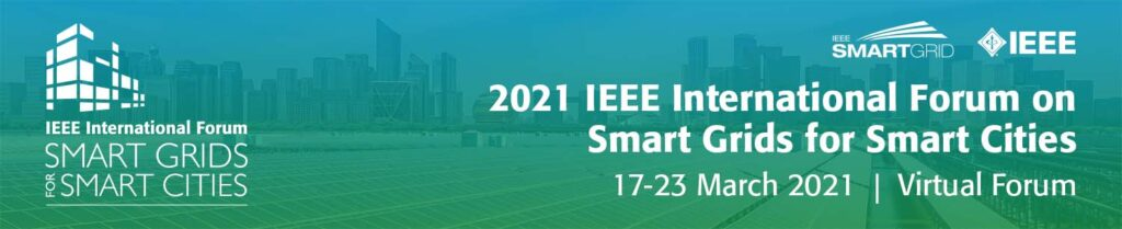 """Romanian Energy Center Association organizes a technical Session for """"2021 IEEE INTERNATIONAL FORUM ON SMART GRID FOR SMART CITIES"""""""